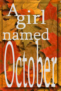 A Girl Named October
